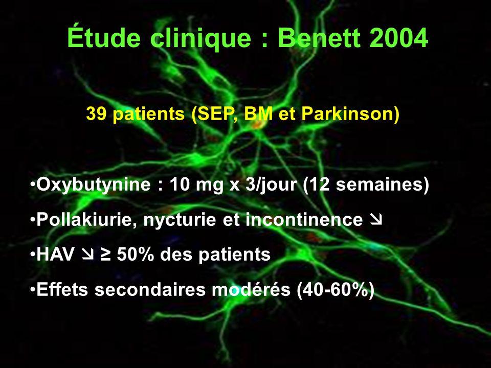 Étude clinique : Benett 2004 39 patients (SEP, BM et Parkinson)