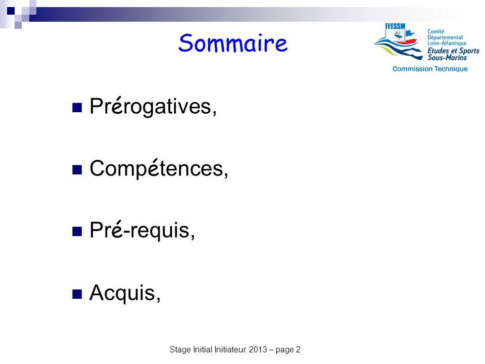 Sommaire Prérogatives, Compétences, Pré-requis, Acquis,