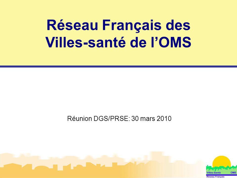 Réunion DGS/PRSE: 30 mars 2010