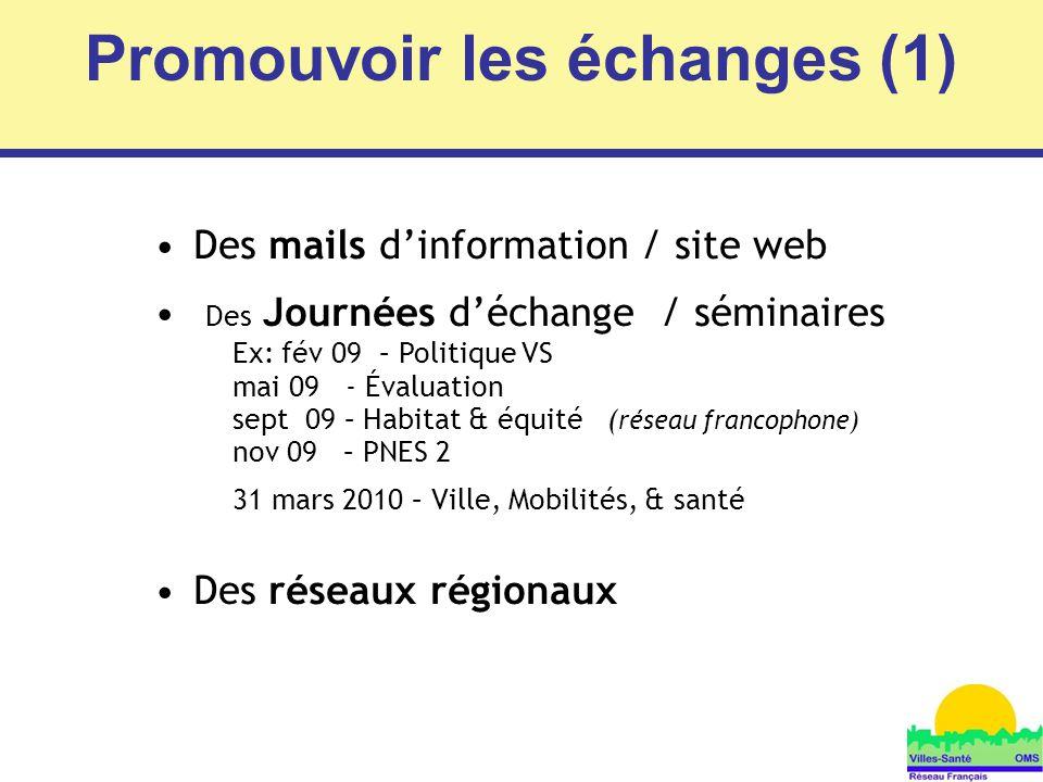 Promouvoir les échanges (1)