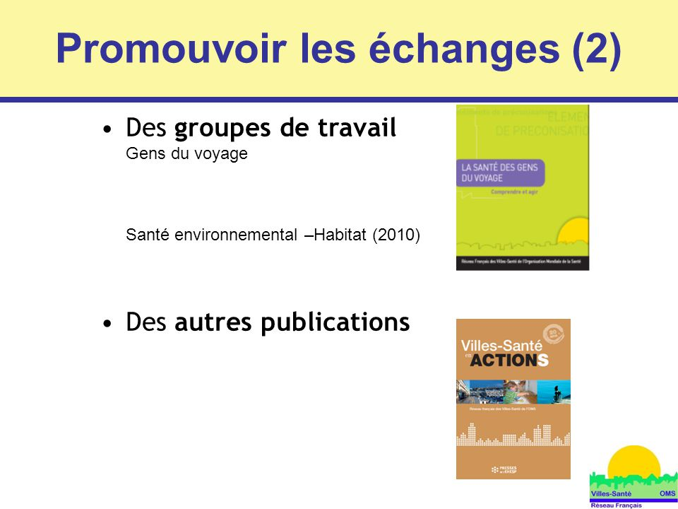 Promouvoir les échanges (2)