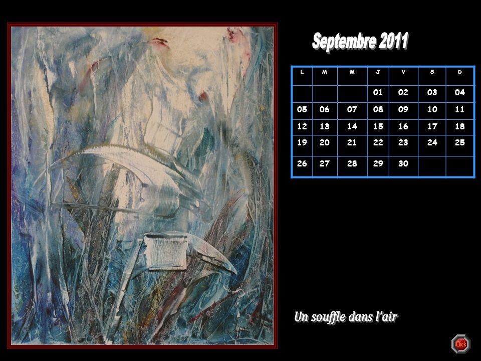 Septembre 2011 Un souffle dans l air 01 02 03 04 05 06 07 08 09 10 11