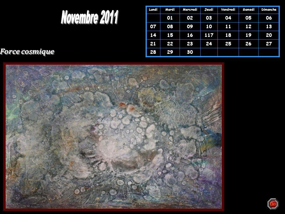 Novembre 2011 Force cosmique 01 02 03 04 05 06 07 08 09 10 11 12 13 14