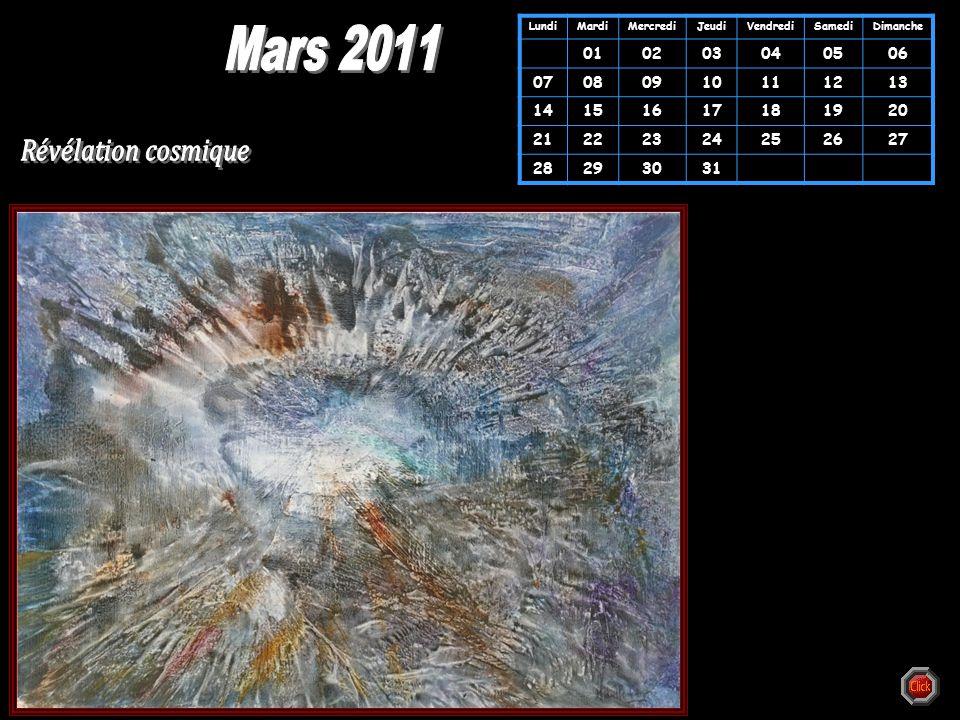 Mars 2011 Révélation cosmique 01 02 03 04 05 06 07 08 09 10 11 12 13