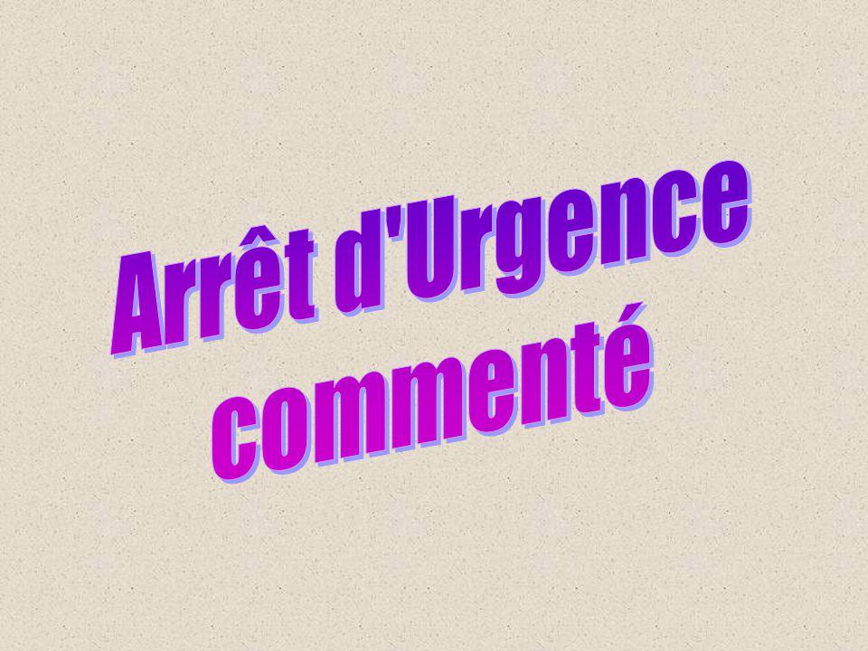 Arrêt d Urgence commenté