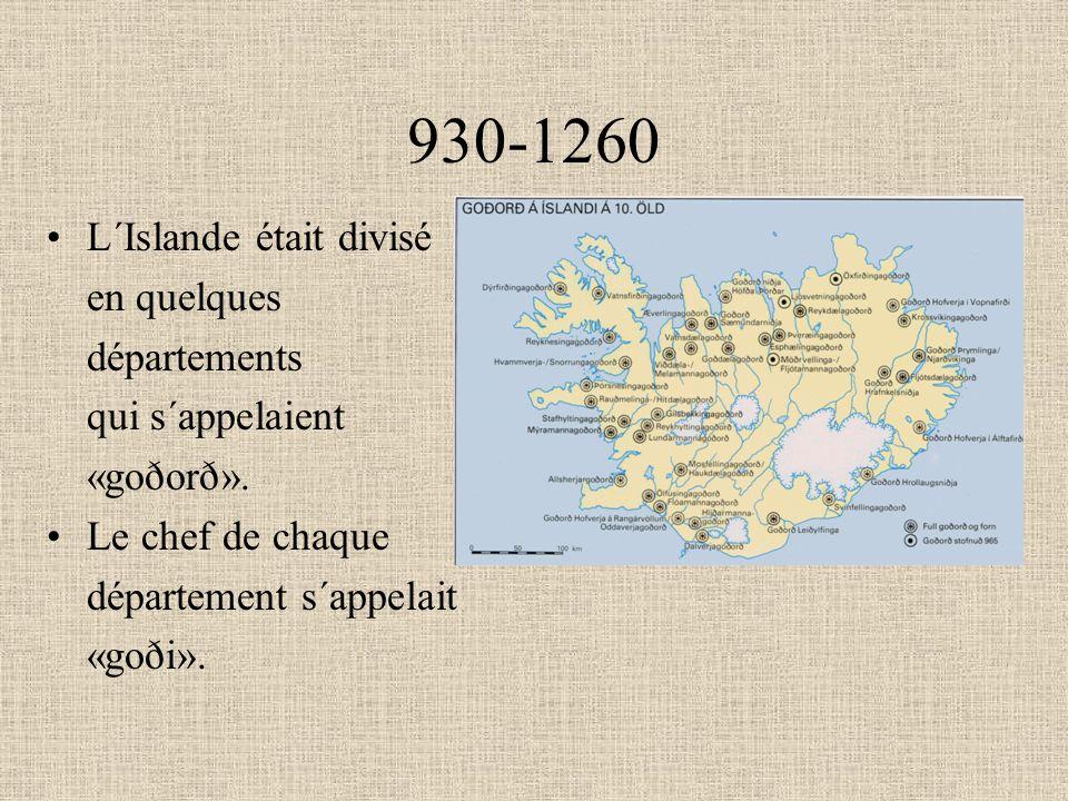 930-1260 L´Islande était divisé en quelques départements