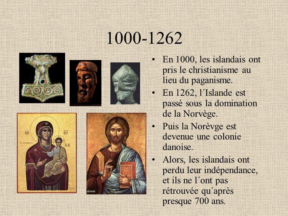 1000-1262 En 1000, les islandais ont pris le christianisme au lieu du paganisme. En 1262, l´Islande est passé sous la domination de la Norvège.