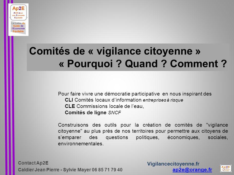 Comités de « vigilance citoyenne » « Pourquoi Quand Comment