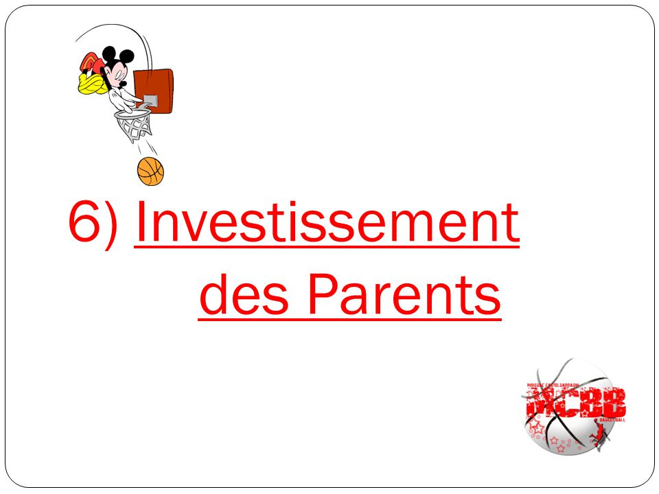 6) Investissement des Parents