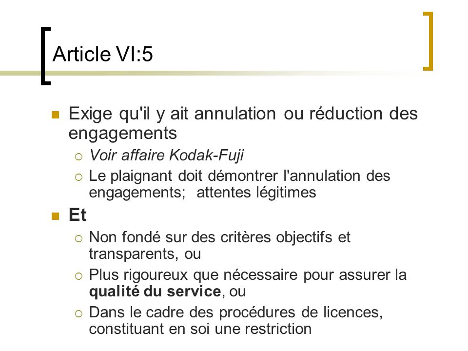Article VI:5 Exige qu il y ait annulation ou réduction des engagements