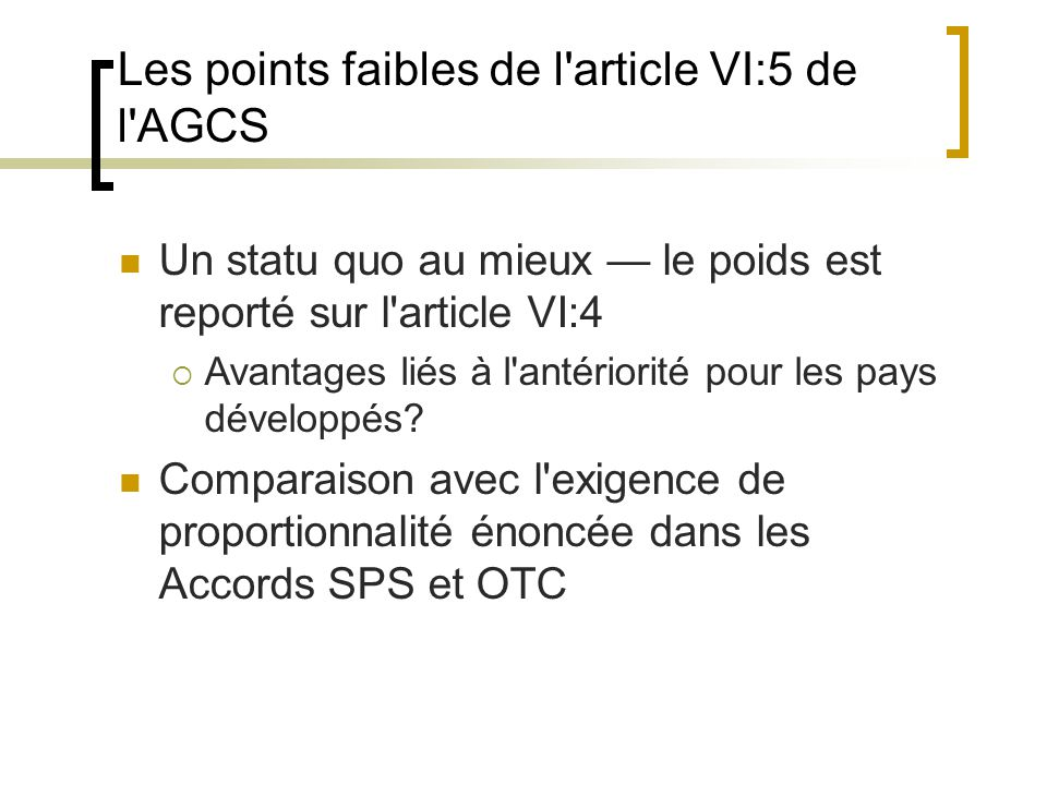 Les points faibles de l article VI:5 de l AGCS