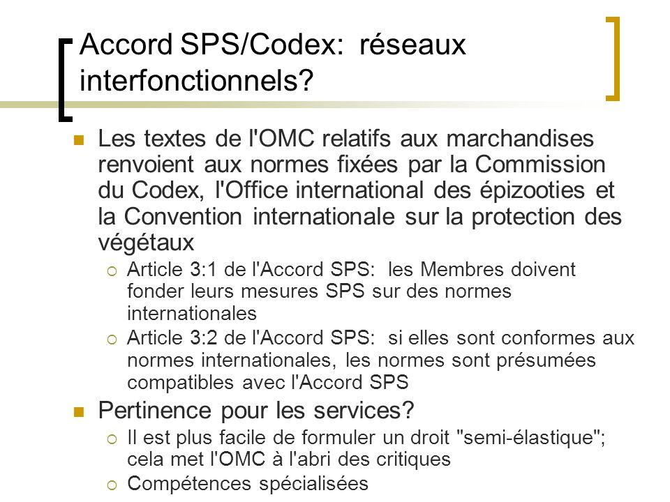 Accord SPS/Codex: réseaux interfonctionnels