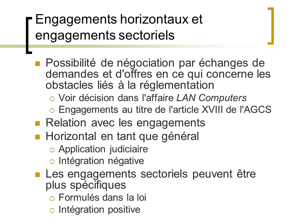 Engagements horizontaux et engagements sectoriels