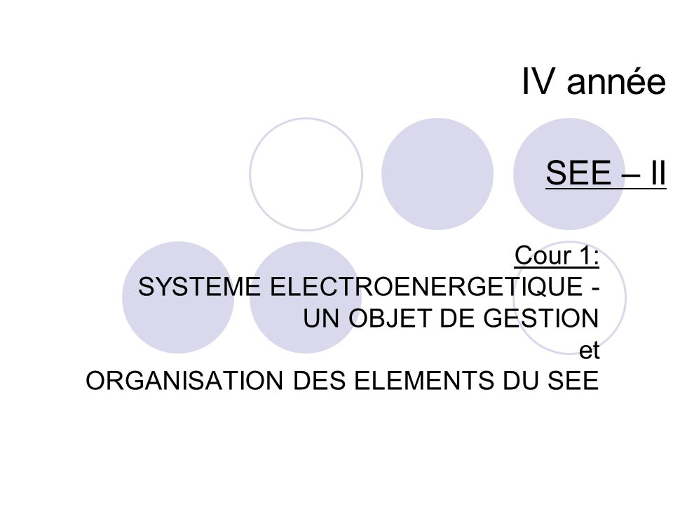 IV année SEE – II Cour 1: SYSTEME ELECTROENERGETIQUE -
