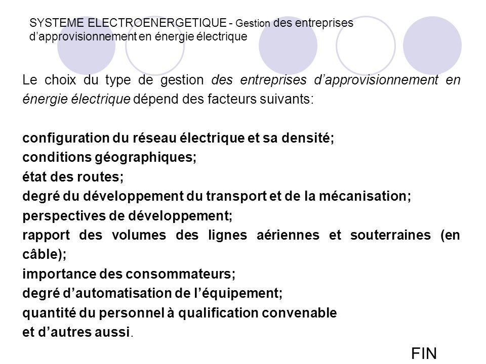configuration du réseau électrique et sa densité;