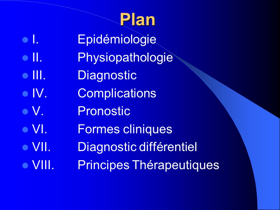Plan I. Epidémiologie II. Physiopathologie III. Diagnostic