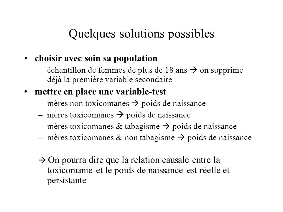 Quelques solutions possibles