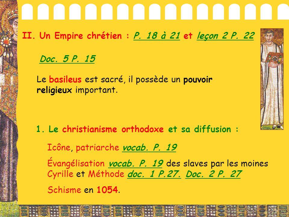 II. Un Empire chrétien : P. 18 à 21 et leçon 2 P. 22