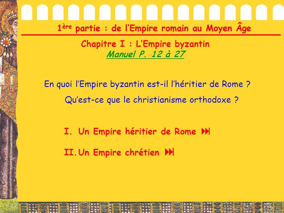 1ère partie : de l'Empire romain au Moyen Âge