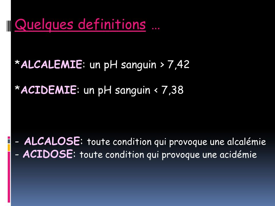 Quelques definitions …