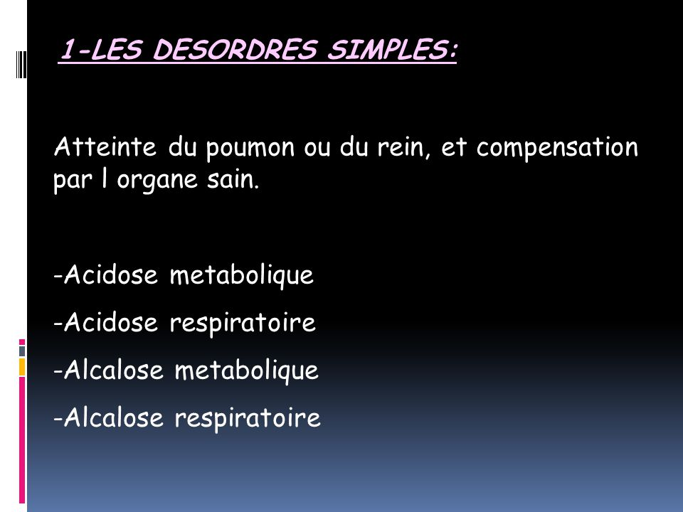 1-LES DESORDRES SIMPLES: