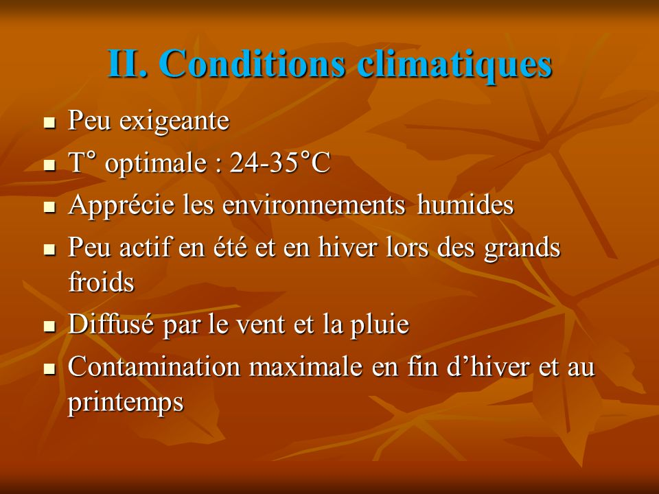 II. Conditions climatiques
