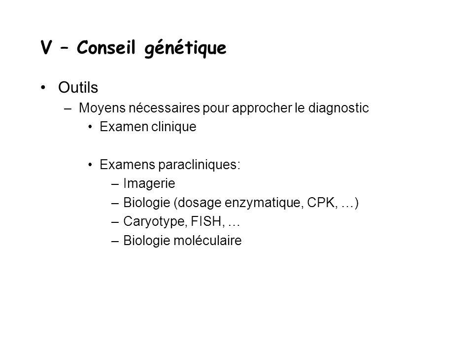 V – Conseil génétique Outils