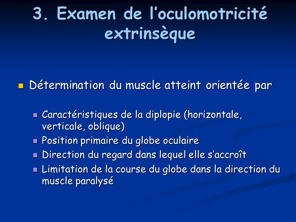 3. Examen de l'oculomotricité extrinsèque