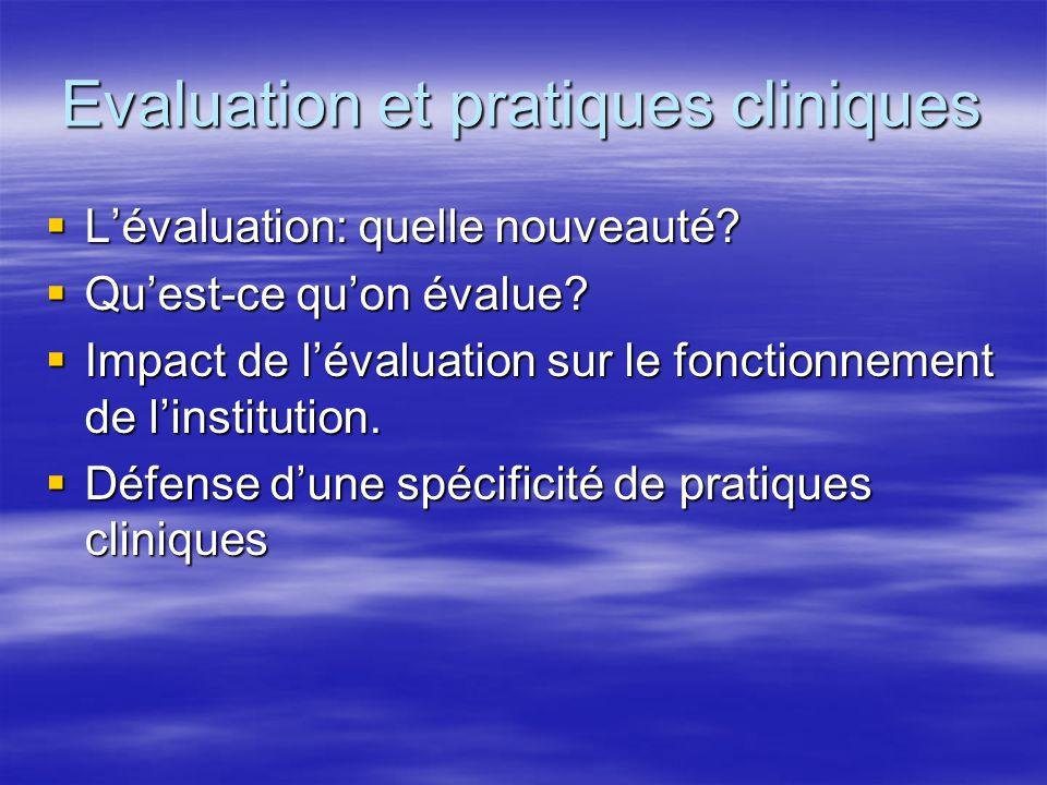 Evaluation et pratiques cliniques