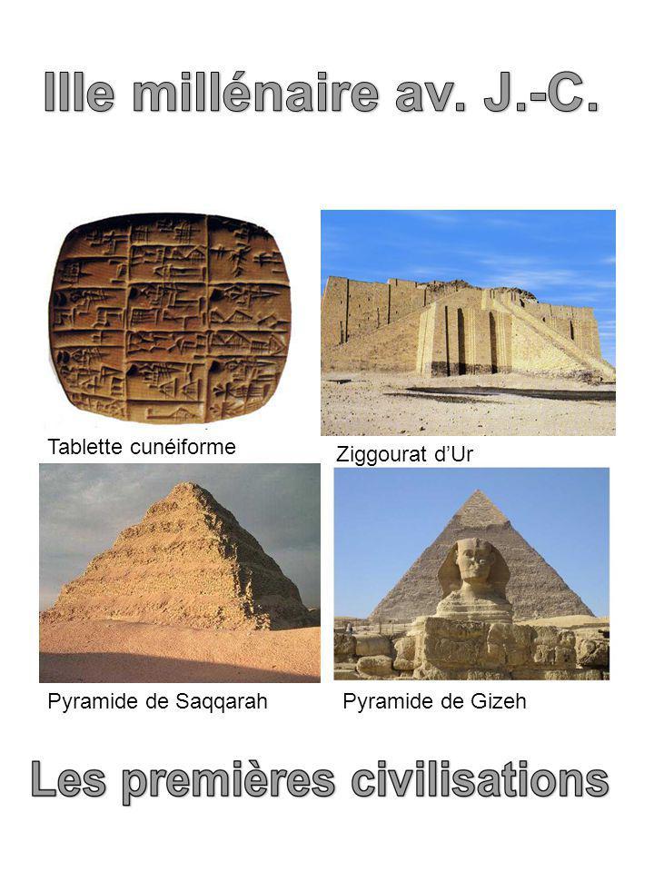 IIIe millénaire av. J.-C. Pyramide de Saqqarah Pyramide de Gizeh