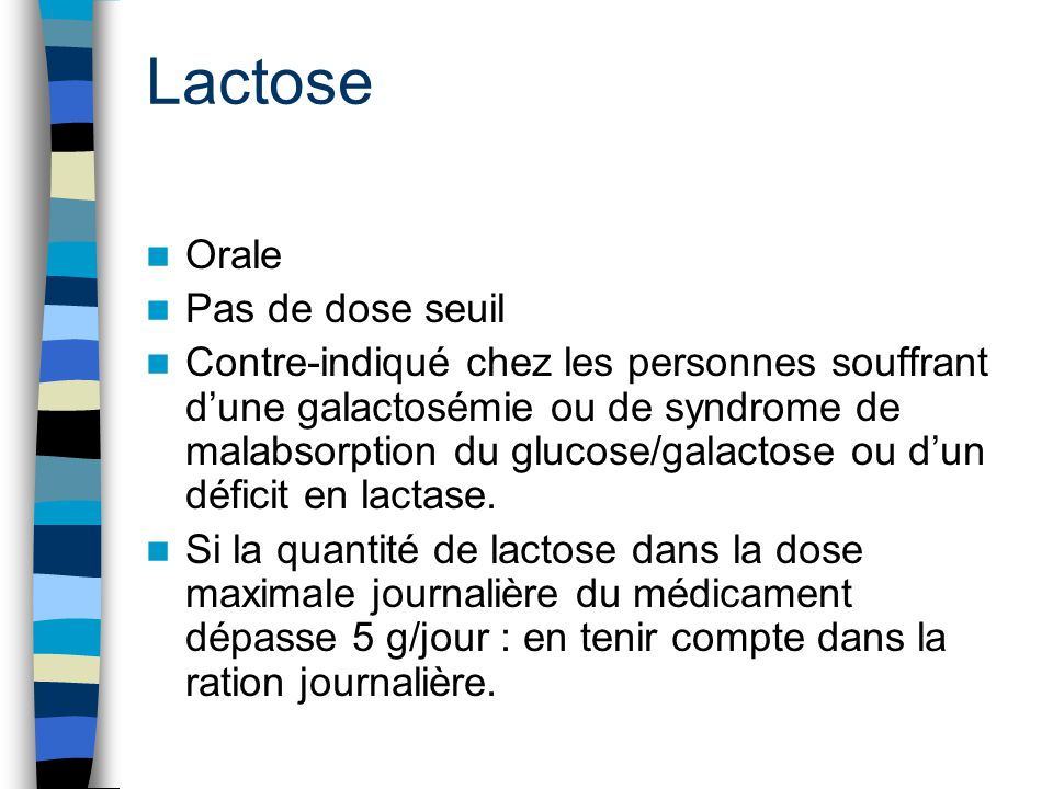 Lactose Orale Pas de dose seuil
