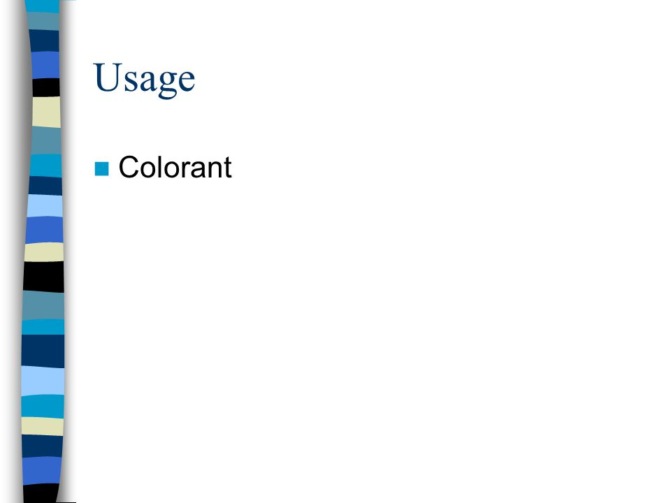 Usage Colorant