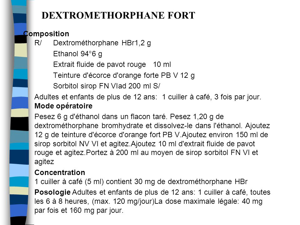 DEXTROMETHORPHANE FORT, AU SORBITOL