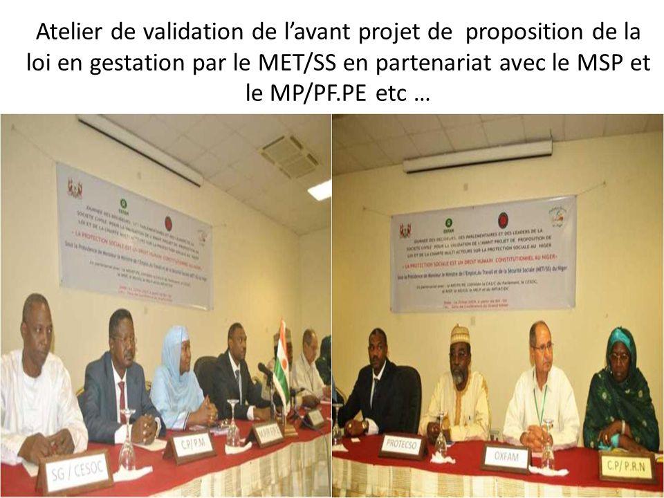 Atelier de validation de l'avant projet de proposition de la loi en gestation par le MET/SS en partenariat avec le MSP et le MP/PF.PE etc …