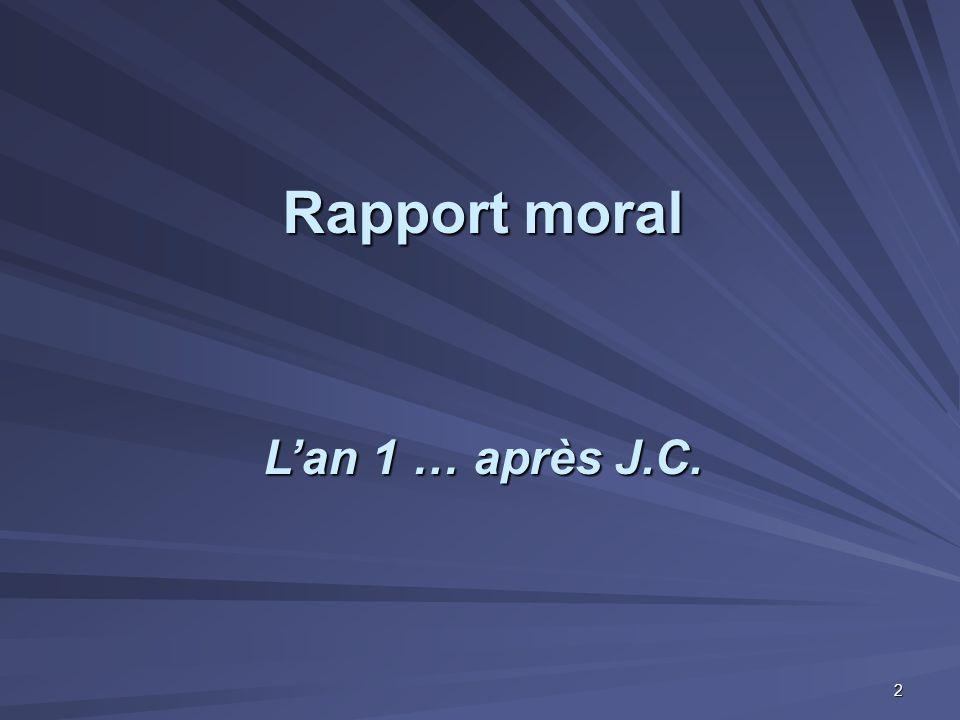 Rapport moral L'an 1 … après J.C.
