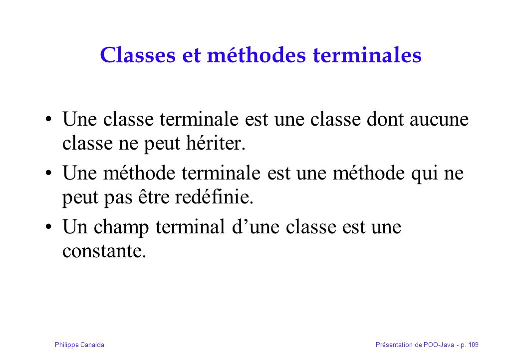 Classes et méthodes terminales