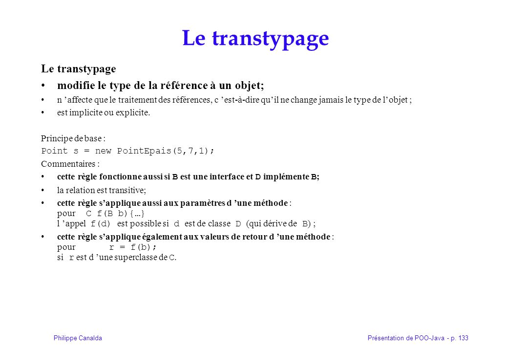 Le transtypage Le transtypage