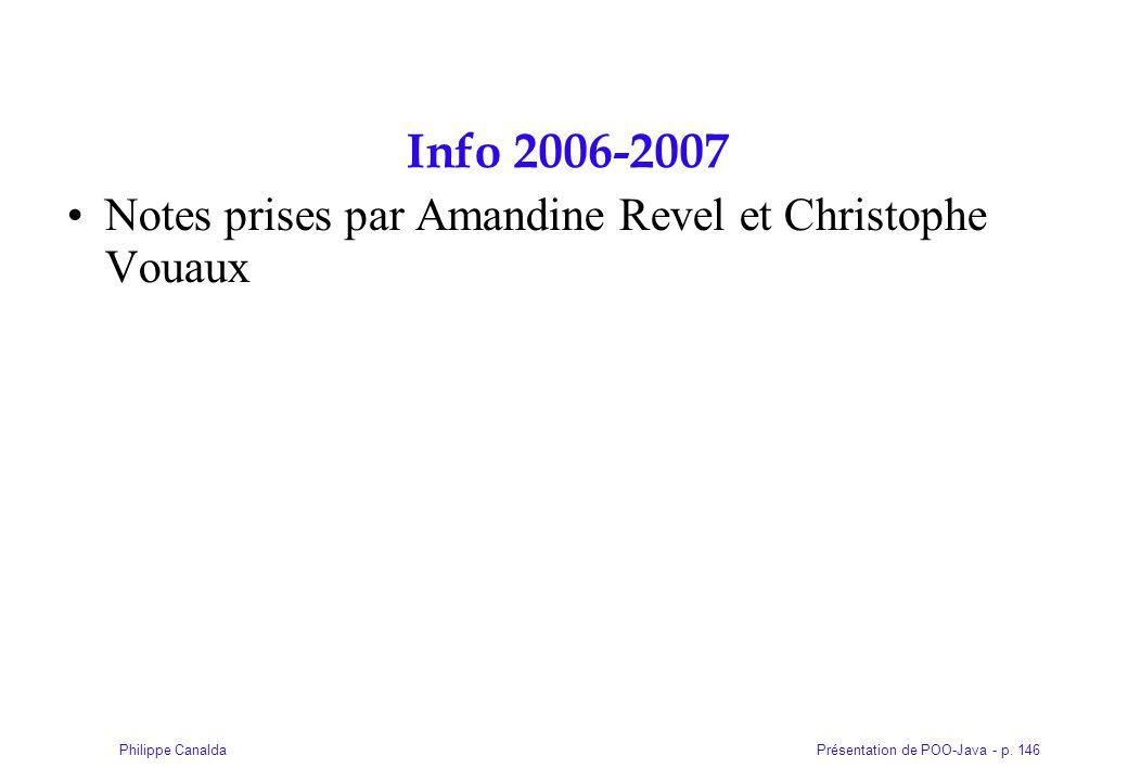 Info 2006-2007 Notes prises par Amandine Revel et Christophe Vouaux