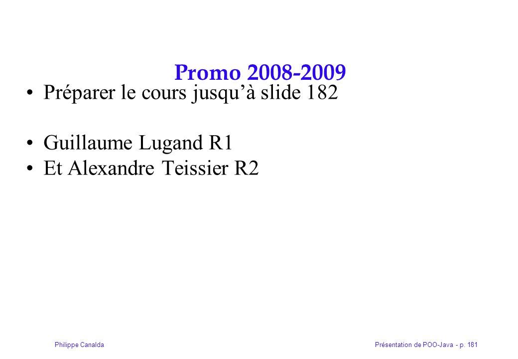 Promo 2008-2009 Préparer le cours jusqu'à slide 182