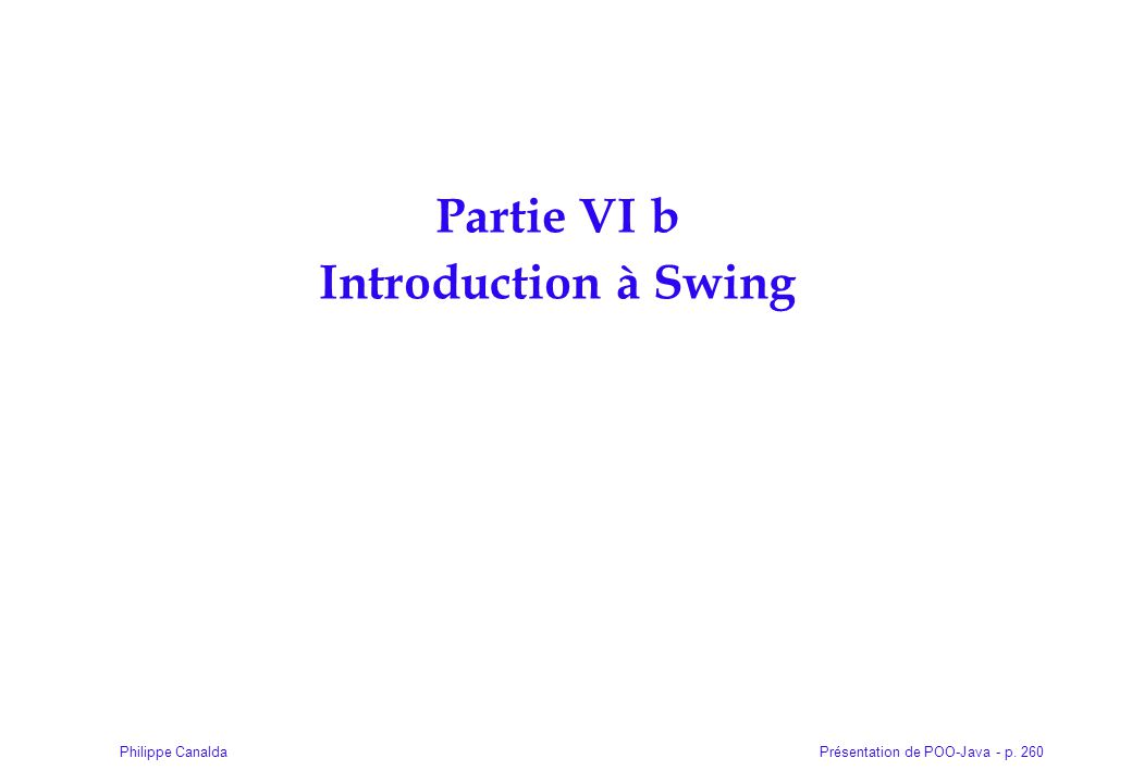 Partie VI b Introduction à Swing