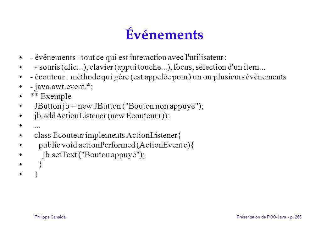 Événements - événements : tout ce qui est interaction avec l utilisateur :