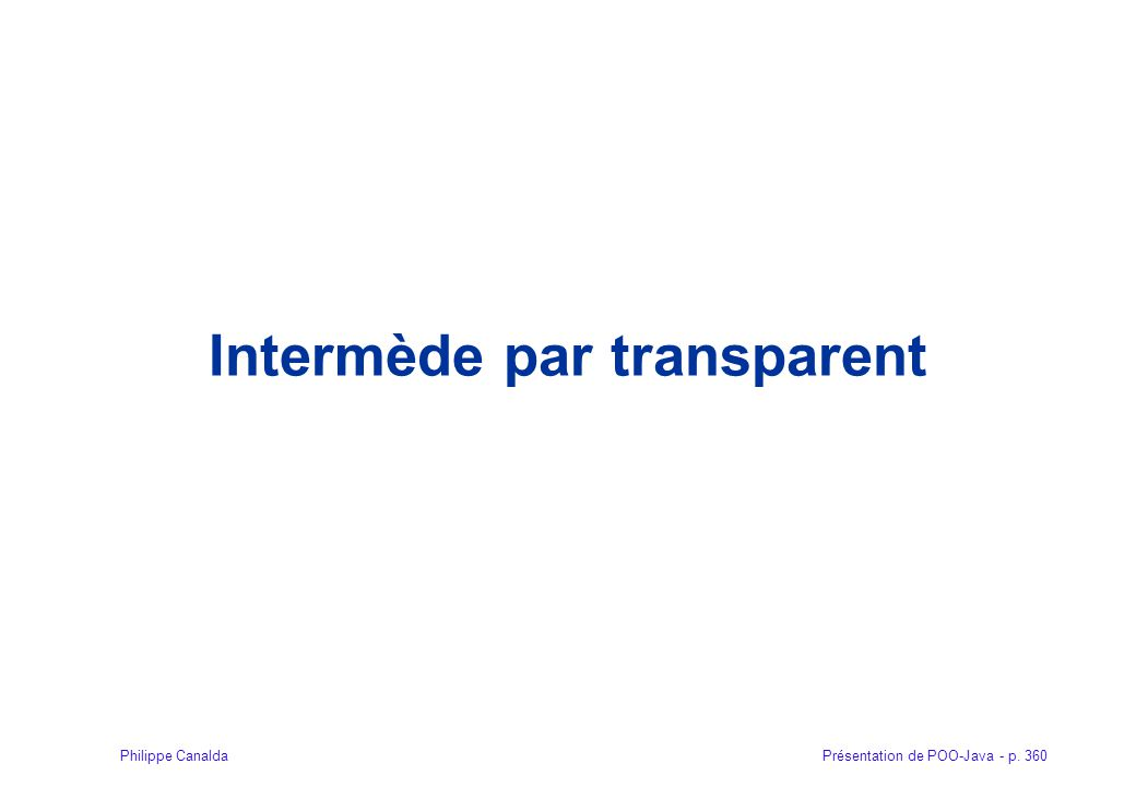 Intermède par transparent