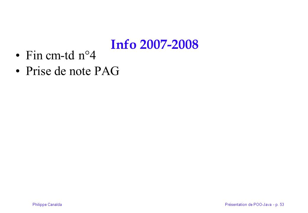 Info 2007-2008 Fin cm-td n°4 Prise de note PAG
