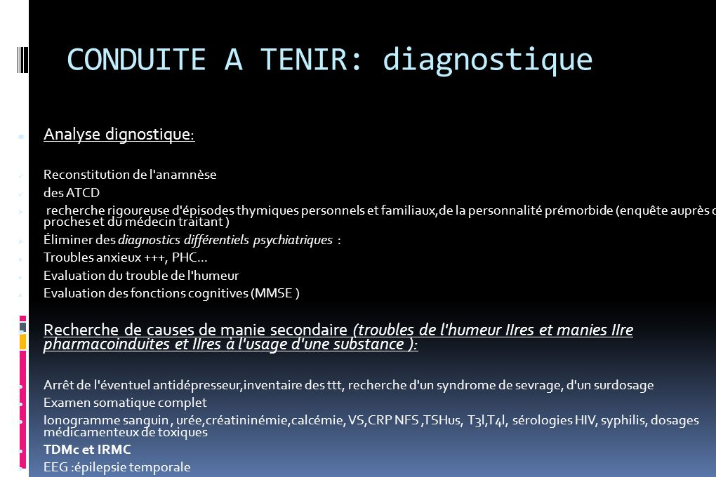 CONDUITE A TENIR: diagnostique
