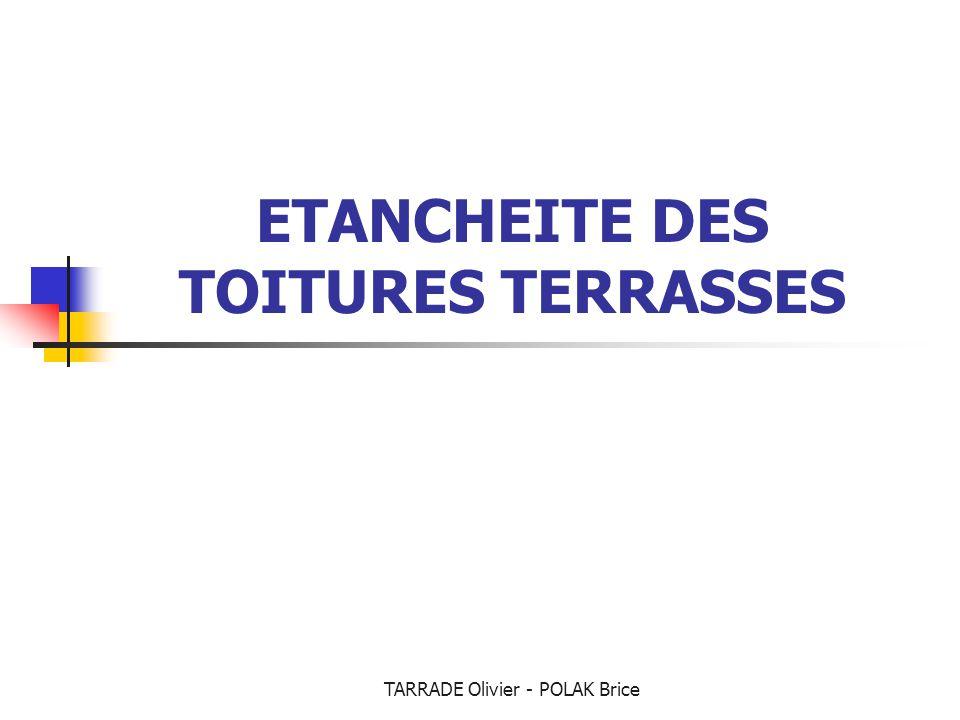 ETANCHEITE DES TOITURES TERRASSES