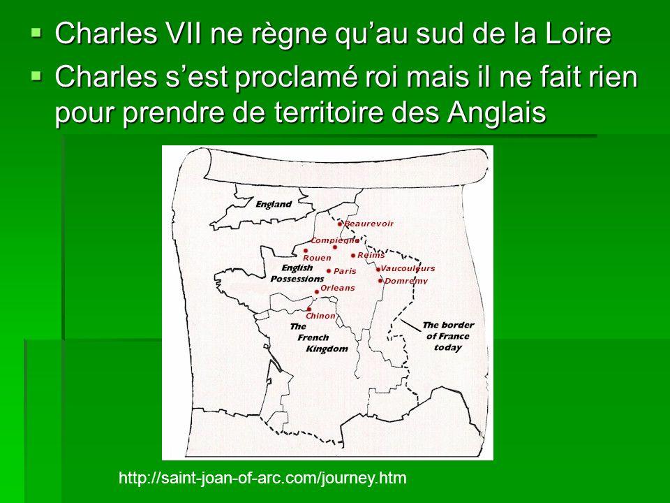 Charles VII ne règne qu'au sud de la Loire