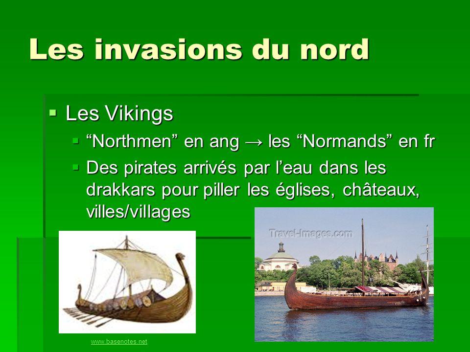 Les invasions du nord Les Vikings