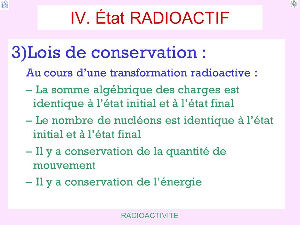 3)Lois de conservation :