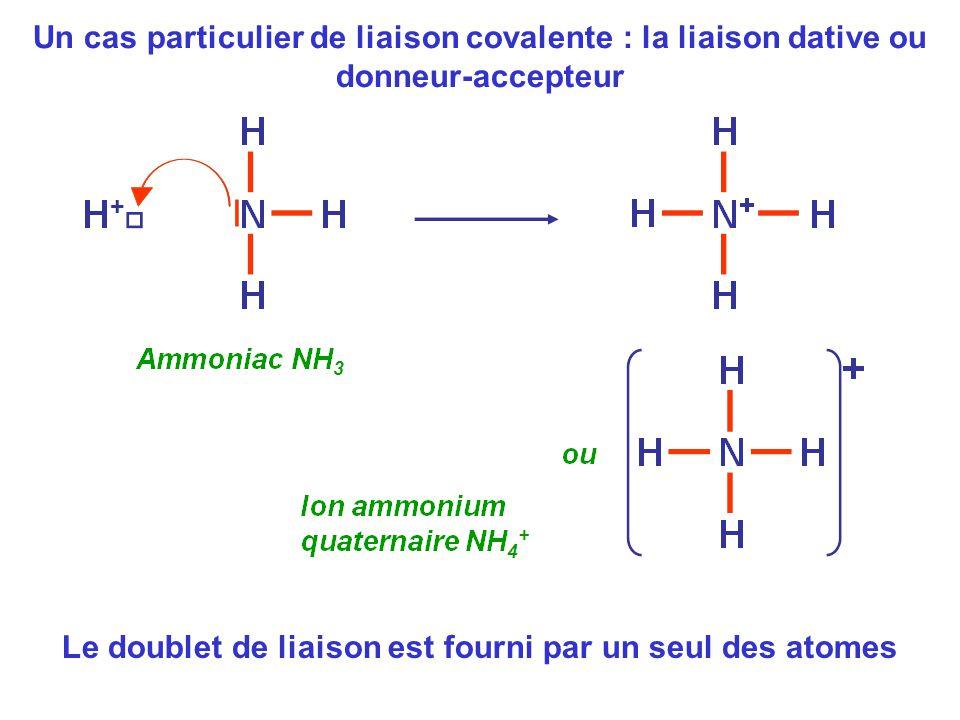 Le doublet de liaison est fourni par un seul des atomes