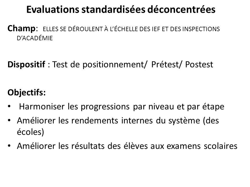Evaluations standardisées déconcentrées